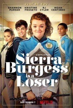 Сьерра Берджесс - неудачница (2018)