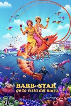 Барб и Звезда едут в Виста дель Мар (2021)